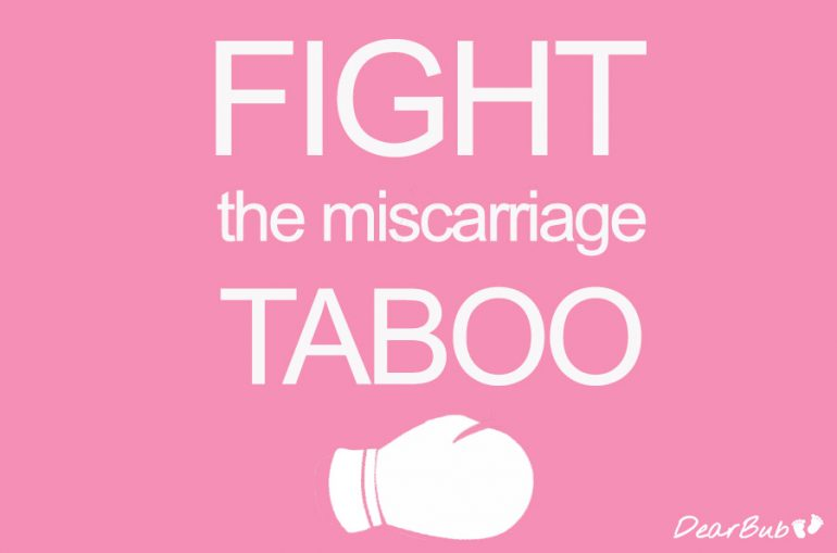 Fight the Miscarriage Taboo_dearbub.com
